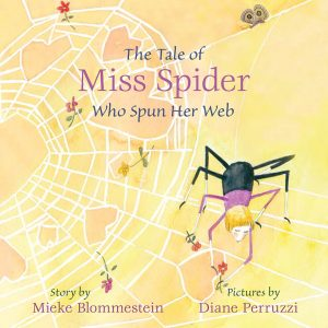 The Tale of Miss Spider Who Spun Her Web
